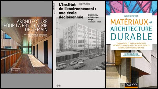 De l'architecture psychiatrique, des matériaux à l'Institut