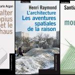 Livres : Calatrava, Gropius, autant d'aventures spatiales de la raison ?