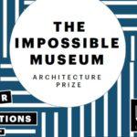 Appel à projets : The Impossible Museum
