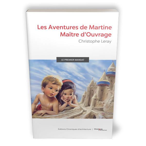 Les Aventures De Martine Maitre D Ouvrage