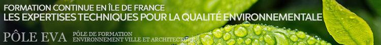 Pole Eva Formation en Île de France - Expertises techniques pour la qualité environnementale