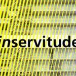 Inservitude, point de vue sur l'architecture et son éthique