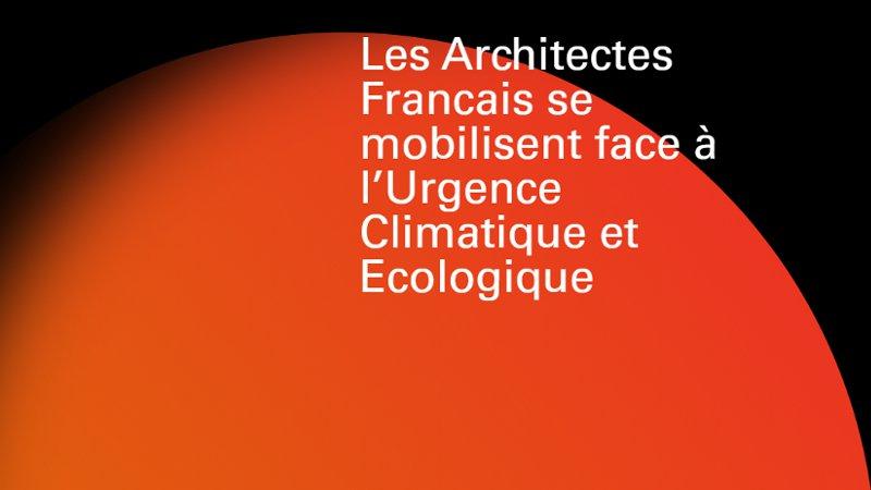 Etat d'urgence en matière de climat et de biodiversité : la pétition des architectes