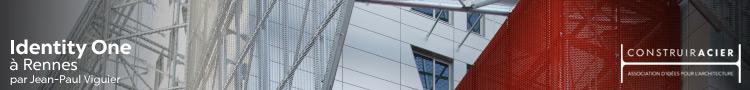 infomercial-construir-acier-750-90-13-Identity-One-Rennes-Jean-Paul-Viguier