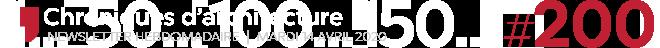 Chroniques d'architecture #200   Newsletter hebdomadaire du mardi 14 avril 2020