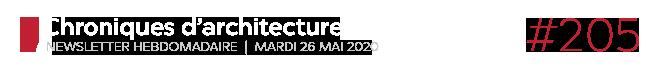 Chroniques d'architecture #205 | Newsletter hebdomadaire du mardi 26 mai 2020