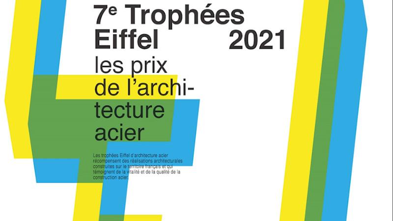 Trophées Eiffel 2021 d'architecture acier  – 7ème édition