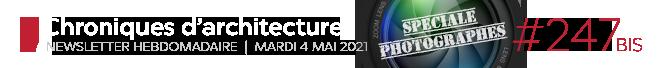 Chroniques d'architecture #247 bis | Newsletter hebdomadaire du mardi 4 mais 2021