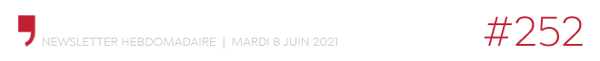 Chroniques d'architecture #252 | Newsletter hebdomadaire du mardi 18 juin 2021